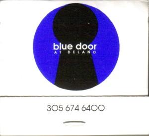 FL Blue Door at the Delano MB