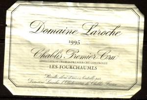 Domaine Laroche Les Fourchaumes Chablis Premier Cru 1995
