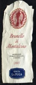 Brunello di Montalcino Tenuta La Fuga 2003