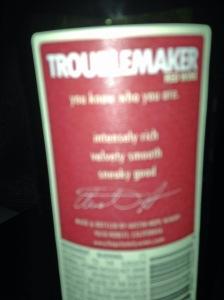 Troublemaker NV BL